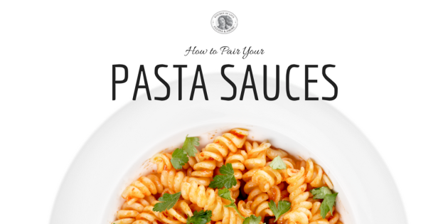 how to pair your pasta sauces
